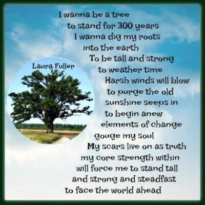 dig your roots deep poem redone