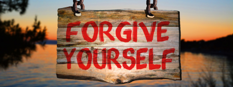 forgive yourself forgiveness and grace How To Live Without Fear