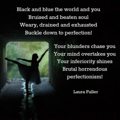 a poem about perfectionists by laura