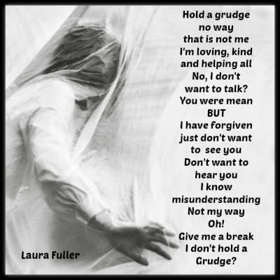 poem holding a grudge by laura