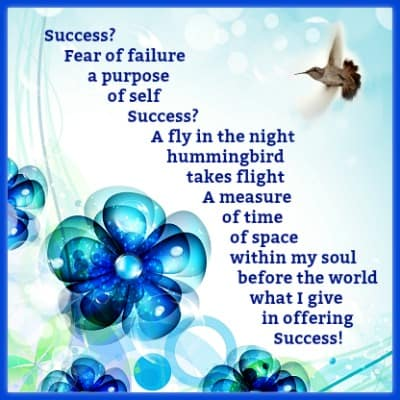 True success how is it possible poem success on a blue background with blue glass flowers and a hummingbird