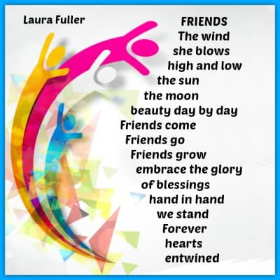 poem by laura, friends