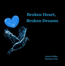 broken heart broken dreams
