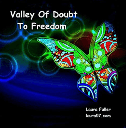 valley of doubt to freedom but laura fuller