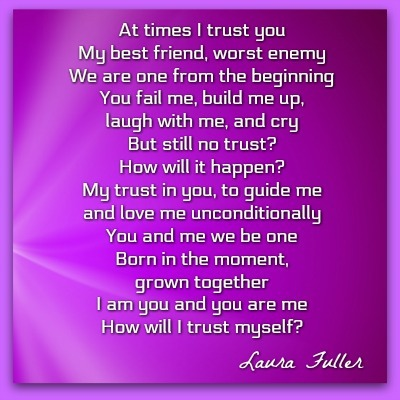 poem by Laura its all about you trusting yourself
