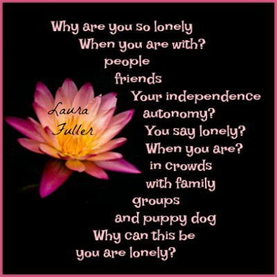 why are you so lonely poem by laura signed