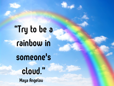 quotes by Maya Angelou be a rainbow