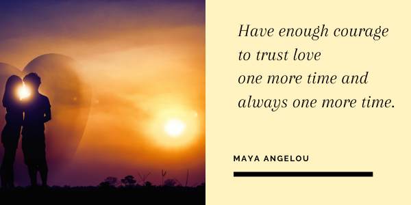 maya angelou quotes on love and courage4