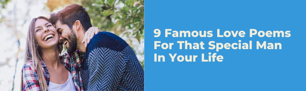9 Famous Love Poems For That Special Man In Your Life feature image