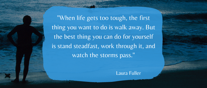 Inspirational Quotes To Give You Strength life too tough