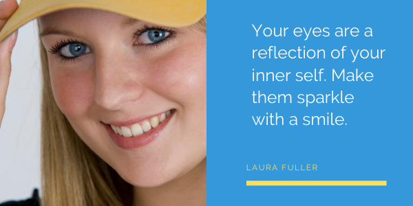 Inspirational Quotes by Laura Fuller sparkling eyes