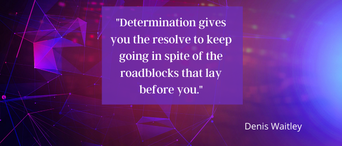 Quotes To Keep Going determination