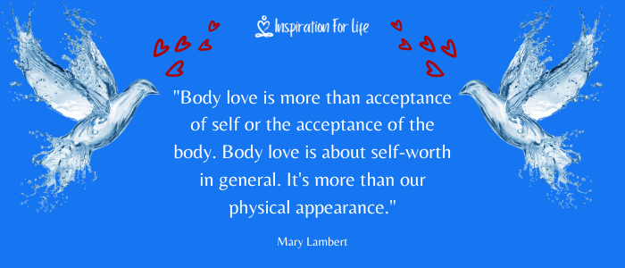 Positive Quotes, love yourself body love