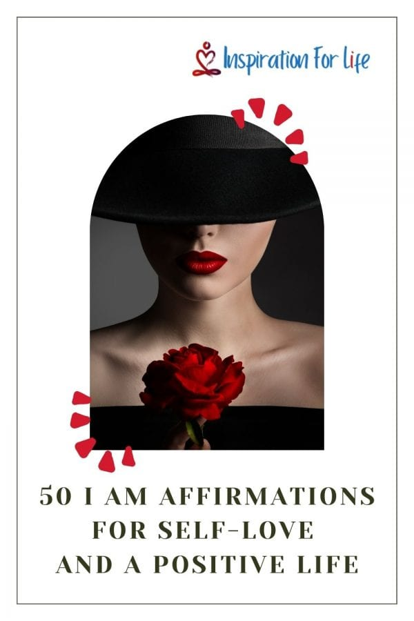 50 I am Affirmations For Self-Love And A Positive Life  pin
