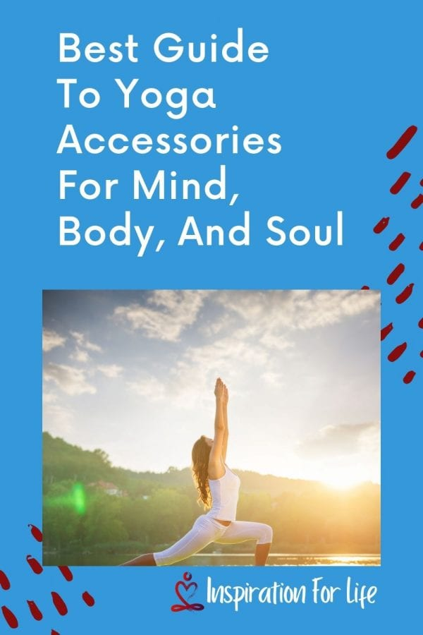 Best Guide To Yoga Accessories For Mind, Body, And Soul pin