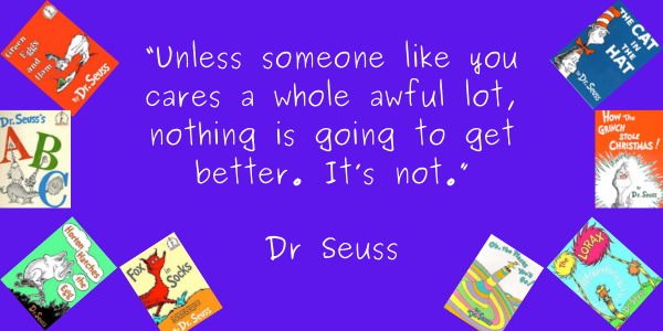 Dr. Seuss Quotes Life Lesson unless someone cares