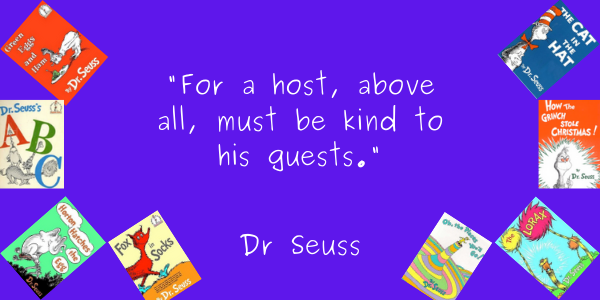 Dr. Seuss Quotes From His Books For Kids, For You, Life Lesson for a host