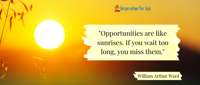don't miss opportunities