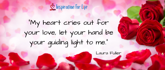 I Just Want To Be Loved, Laura Fuller heart cries