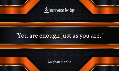 Short Quotes you are enough