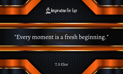 Short Quotes every moment
