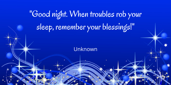 Good Night Quotes troubles