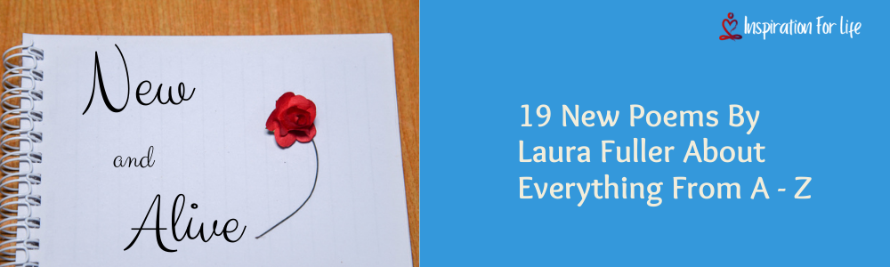 19 New Poems By Laura Fuller feature